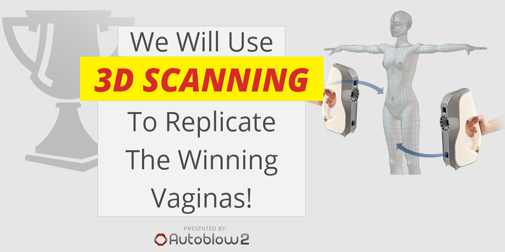"World's First ""Most Beautiful Vagina"" Winners to Have Their Lady Parts 3D Scanned & Made into Adult Toys"