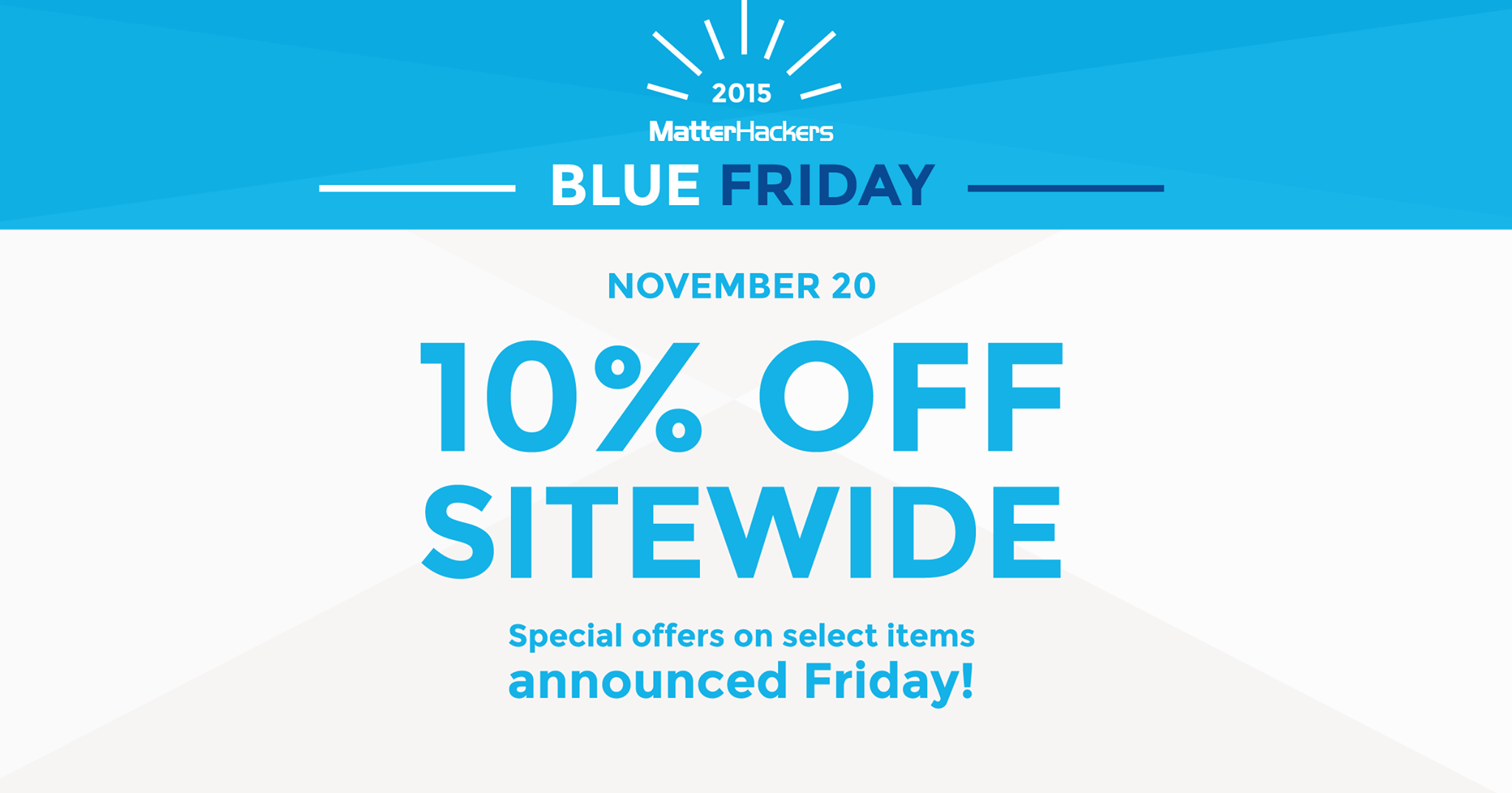 Blue Friday Is Coming: 10% Off 3D Printers and Supplies on MatterHackers.com