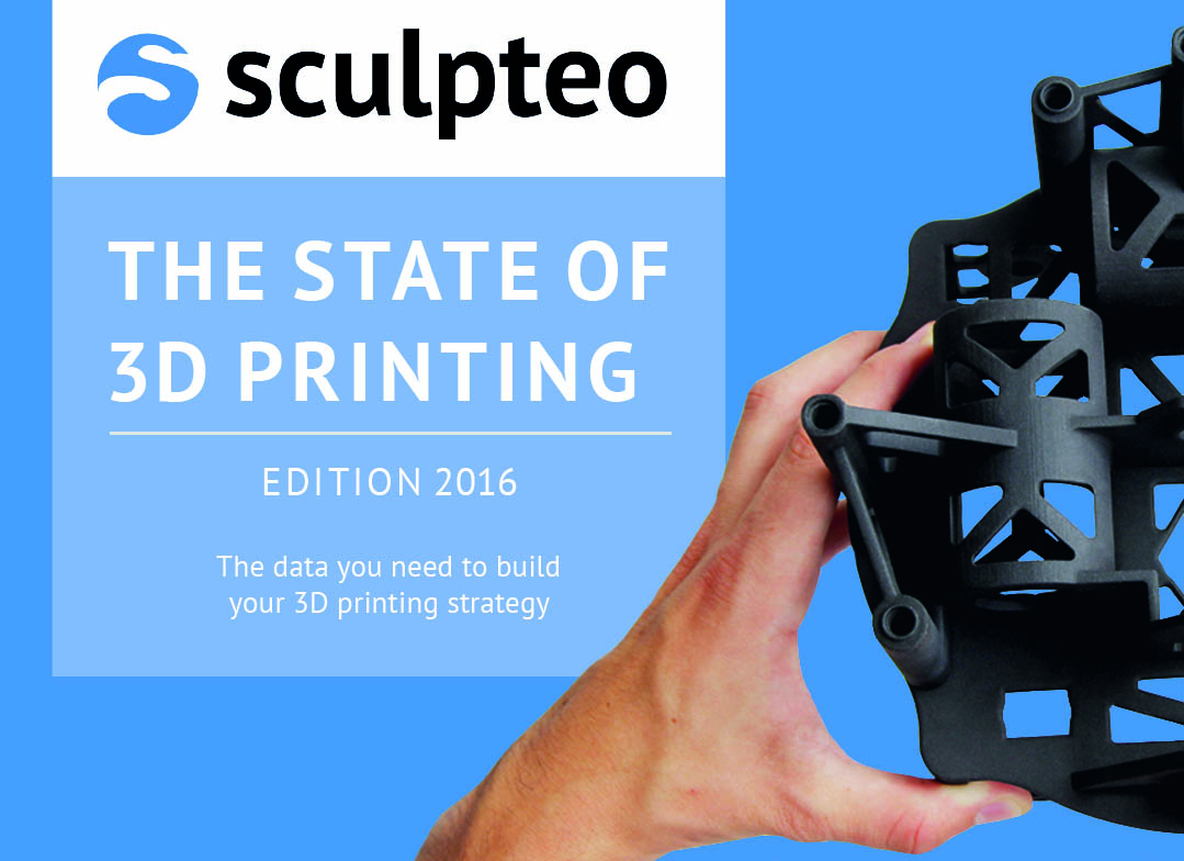 "Sculpteo Unveils the Methodology and Sample Data Behind New ""State of 3D Printing 2016"" Industry Report"