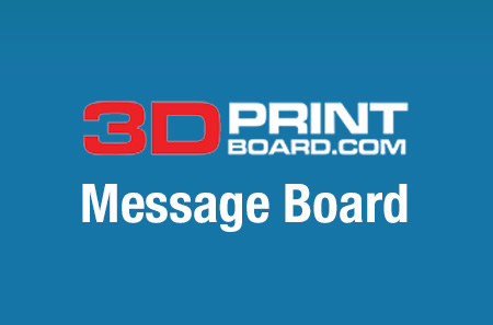 3DPrintBoard.com Message Board