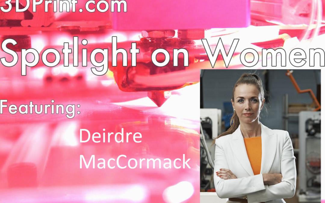 3D Printing Spotlight On: Deirdre MacCormack, CMO, Mcor