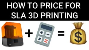 How to Price for SLA 3D Printing | Cost Calculator